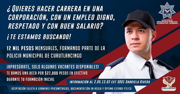 Continúa abierta la convocatoria para ser policía municipal y guardia urbano en Cuautlancingo.
