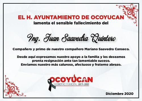 El Ayuntamiento de Ocoyucan lamenta el fallecimiento de nuestro compañero Juan Saavedra Quintero
