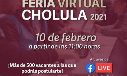 MÁS DE 500 VACANTES  EN LA FERIA VIRTUAL, CHOLULA 2021